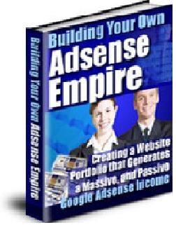 Product picture Adsense Empire: A Guide To Building Your Adsense Empire